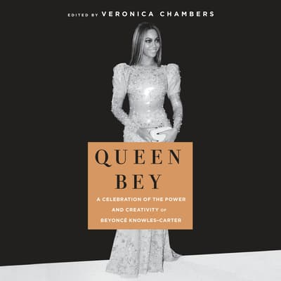Queen Bey by Veronica Chambers audiobook