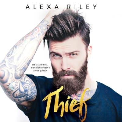 Thief by Alexa Riley audiobook