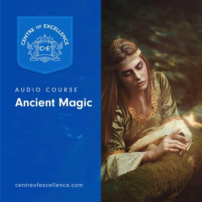 Ancient Magic by Centre of Excellence audiobook