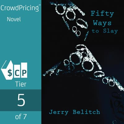 Fifty Ways to Slay by Jerry Belitch audiobook