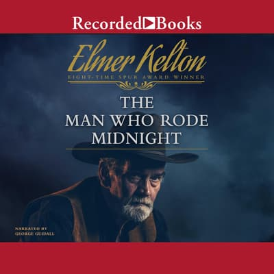 The Man Who Rode Midnight by Elmer Kelton audiobook