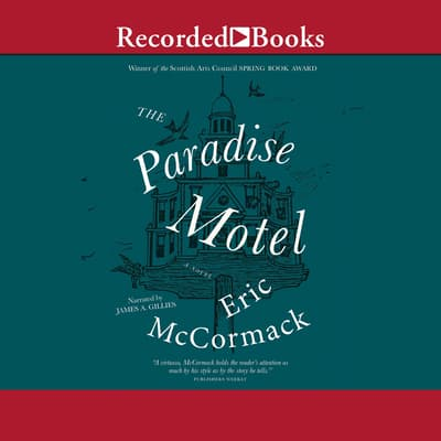 The Paradise Motel by Eric McCormack audiobook