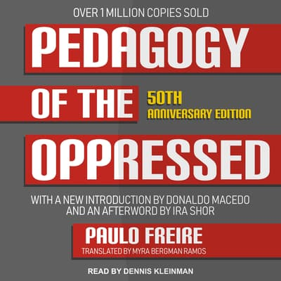 Pedagogy of the Oppressed by Paulo Freire audiobook