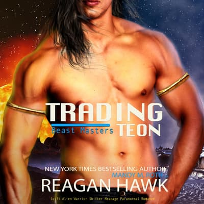 Trading Teon by Mandy M. Roth audiobook