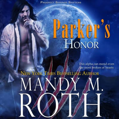 Parker's Honor by Mandy M. Roth audiobook