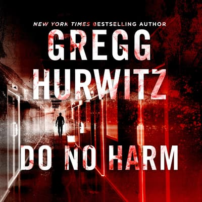Do No Harm by Gregg Hurwitz audiobook