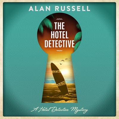 The Hotel Detective by Alan Russell audiobook
