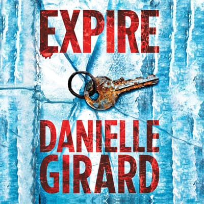 Expire by Danielle Girard audiobook