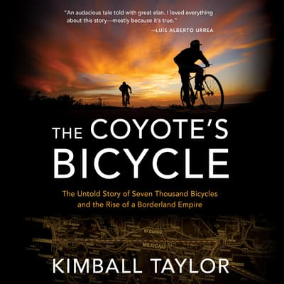 The Coyote's Bicycle by Kimball Taylor audiobook