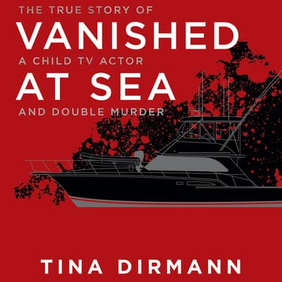 Vanished at Sea by Tina Dirmann audiobook