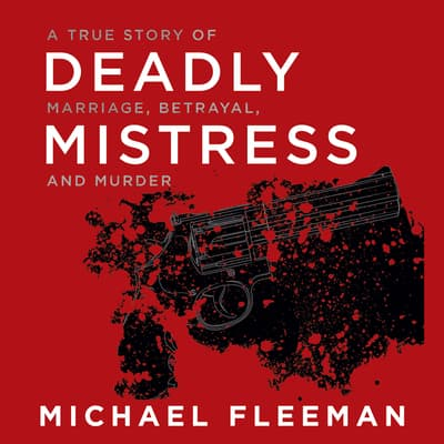 Deadly Mistress by Michael Fleeman audiobook