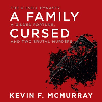A Family Cursed by Kevin F. McMurray audiobook