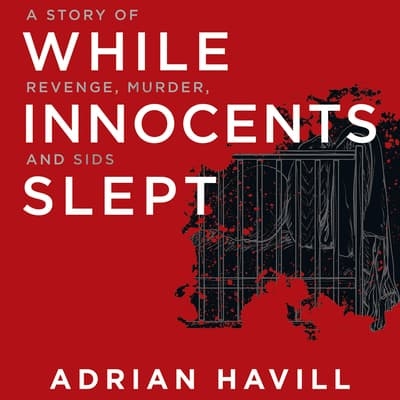 While Innocents Slept by Adrian Havill audiobook