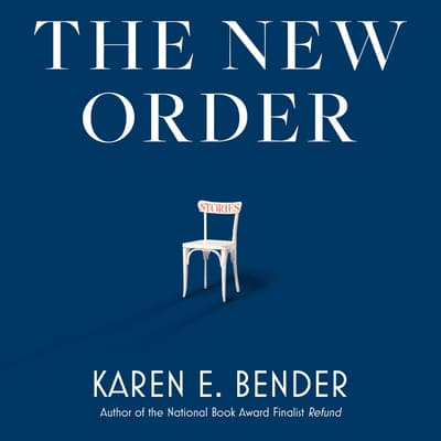The New Order by Karen E. Bender audiobook