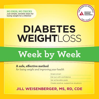 Diabetes Weight Loss: Week by Week by Jill Weisenberger audiobook