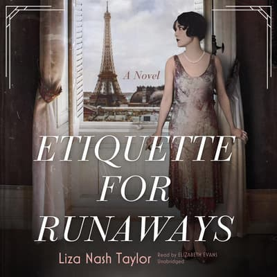 Etiquette for Runaways by Liza Nash Taylor audiobook