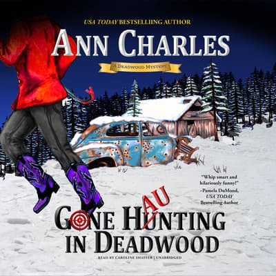 Gone Haunting in Deadwood by Ann Charles audiobook