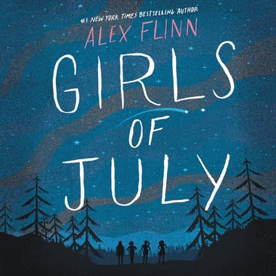 Girls of July by Alex Flinn audiobook