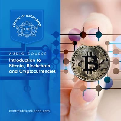 Introduction to Bitcoin, Blockchain and Cryptocurrencies by Centre of Excellence audiobook