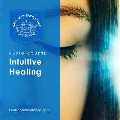 Intuitive Healing by Centre of Excellence audiobook