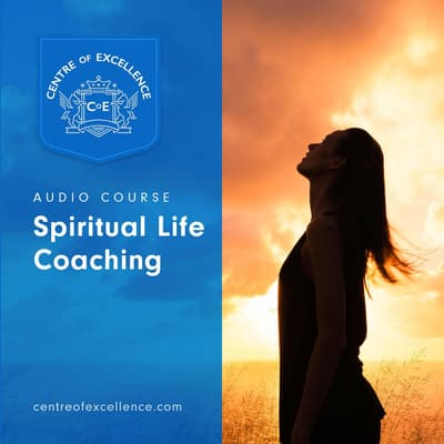 Spiritual Life Coaching by Centre of Excellence audiobook
