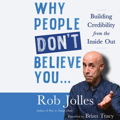 Why People Don't Believe You… by Rob Jolles audiobook