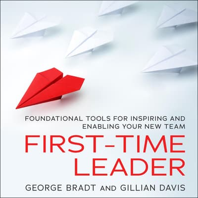 First-Time Leader by George B. Bradt audiobook