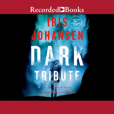 Dark Tribute by Iris Johansen audiobook