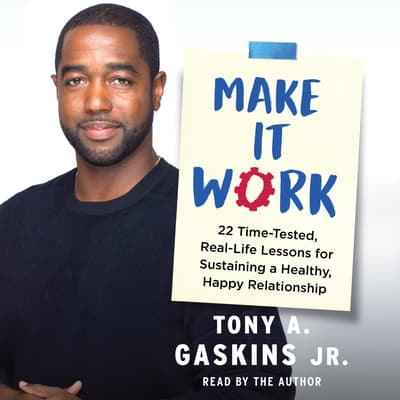 Make It Work by Tony A. Gaskins audiobook