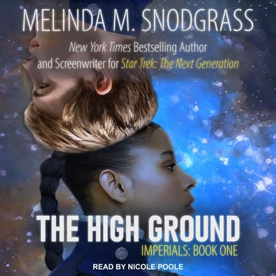The High Ground by Melinda Snodgrass audiobook