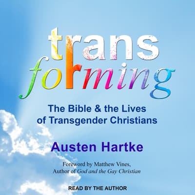 Transforming by Austen Hartke audiobook