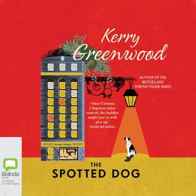 The Spotted Dog by Kerry Greenwood audiobook