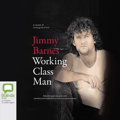 Working Class Man by Jimmy Barnes audiobook