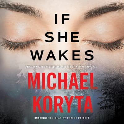 If She Wakes by Michael Koryta audiobook