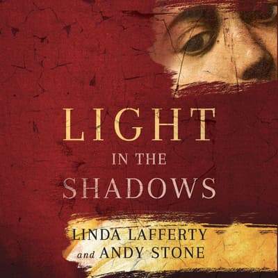 Light in the Shadows by Linda Lafferty audiobook