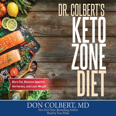 Dr. Colbert's Keto Zone Diet by Don Colbert audiobook