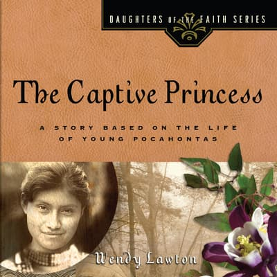 The Captive Princess by Wendy Lawton audiobook