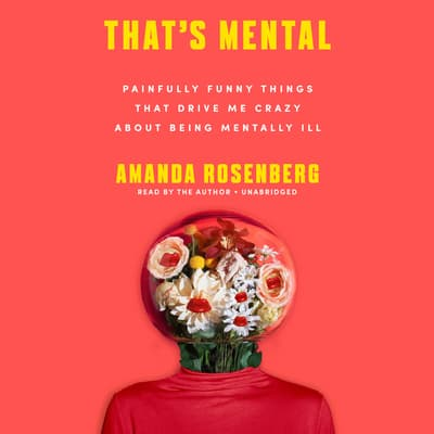 That's Mental by Amanda Rosenberg audiobook