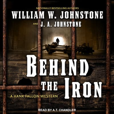 Behind the Iron by J. A. Johnstone audiobook