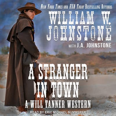 A Stranger in Town by J. A. Johnstone audiobook