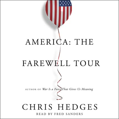 America: The Farewell Tour by Chris Hedges audiobook