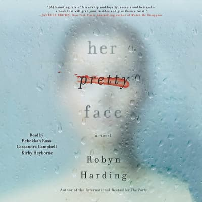 Her Pretty Face by Robyn Harding audiobook