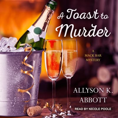 A Toast to Murder by Allyson K. Abbott audiobook