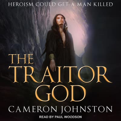 The Traitor God by Cameron Johnston audiobook