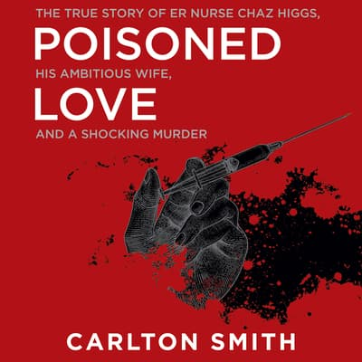 Poisoned Love by Carlton Smith audiobook