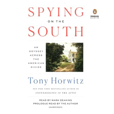 Spying on the South by Tony Horwitz audiobook