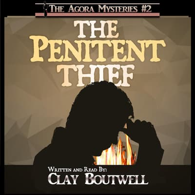 The Penitent Thief by Clay Boutwell audiobook