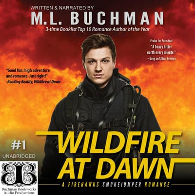 Wildfire at Dawn by M. L. Buchman audiobook