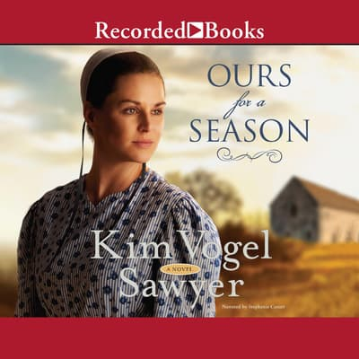 Ours for a Season by Kim Vogel Sawyer audiobook