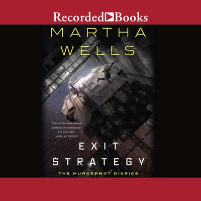 Exit Strategy by Martha Wells audiobook